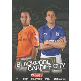 BLACKPOOL V CARDIFF CITY 2010 (CHAMPIONSHIP PLAY-OFF FINAL) FOOTBALL PROGRAMME