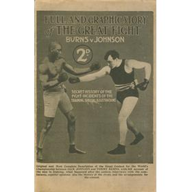 FULL AND GRAPHIC STORY OF THE GREAT FIGHT - BURNS V JOHNSON