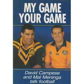 MY GAME YOUR GAME - DAVID CAMPESE AND MAL MENINGA TALK FOOTBALL