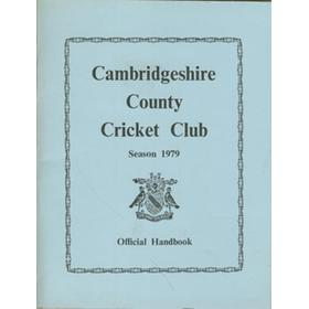 CAMBRIDGESHIRE COUNTY CRICKET CLUB, SEASON 1979: OFFICIAL HANDBOOK