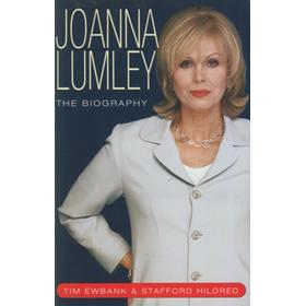 JOANNA LUMLEY - THE BIOGRAPHY