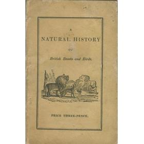 A NATURAL HISTORY OF BRITISH BEASTS AND BIRDS