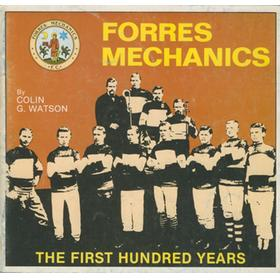 FORRES MECHANICS - THE FIRST HUNDRED YEARS