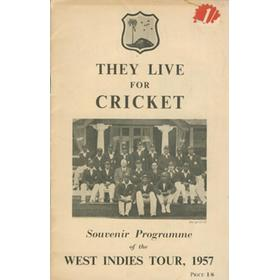 THEY LIVE FOR CRICKET - WEST INDIES CRICKET TOUR TO ENGLAND 1957