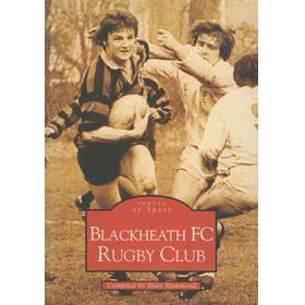 BLACKHEATH FC RUGBY FOOTBALL CLUB - IMAGES OF SPORT
