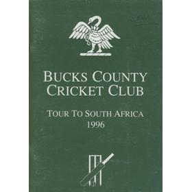 BUCKS COUNTY CRICKET CLUB TOUR TO SOUTH AFRICA 1996