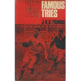 FIFTY TWO FAMOUS TRIES