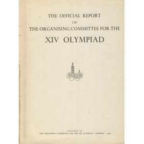 THE OFFICIAL REPORT OF THE ORGANISING COMMITTEE FOR THE XIV OLYMPIAD (LONDON 1948)