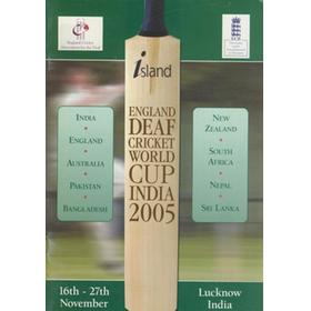 DEAF CRICKET WORLD CUP 2005 (INDIA) TOURNAMENT BROCHURE - COVERING THE ENGLAND TEAM