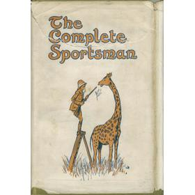 THE COMPLETE SPORTSMAN (COMPILED FROM THE OCCASIONAL PAPERS OF REGINALD DRAKE BIFFIN)