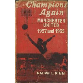 CHAMPIONS AGAIN: MANCHESTER UNITED 1957 AND 1965