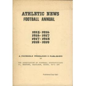 ATHLETIC NEWS FOOTBALL ANNUAL 1915-16 TO 1918-19 (FACSIMILE EDITION)