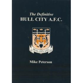 THE DEFINITIVE HULL CITY A.F.C. A STATISTICAL HISTORY TO 1999