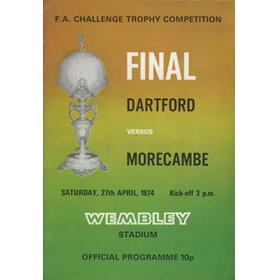 DARTFORD V MORECAMBE 1974 (F.A. CHALLENGE TROPHY FINAL) FOOTBALL PROGRAMME