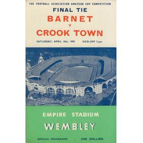 BARNET V CROOK TOWN 1959 (AMATEUR CUP FINAL) FOOTBALL PROGRAMME