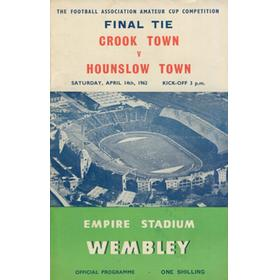 CROOK TOWN V HOUNSLOW TOWN 1962 (AMATEUR CUP FINAL) FOOTBALL PROGRAMME