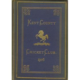 KENT COUNTY CRICKET CLUB 1906 [BLUE BOOK]