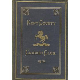 KENT COUNTY CRICKET CLUB 1910 [BLUE BOOK]