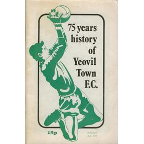 75 YEARS HISTORY OF YEOVIL TOWN F.C.