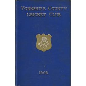 YORKSHIRE COUNTY CRICKET CLUB 1906 [ANNUAL]