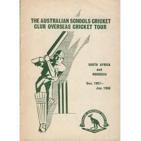 AUSTRALIAN SCHOOLS CRICKET CLUB (TOUR TO SOUTH AFRICA & RHODESIA) 1967-68 BROCHURE