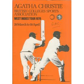 AGATHA CHRISTIE BRITISH COLLEGES SPORTS ASSOCIATION (TOUR TO WEST INDIES) 1979 CRICKET BROCHURE