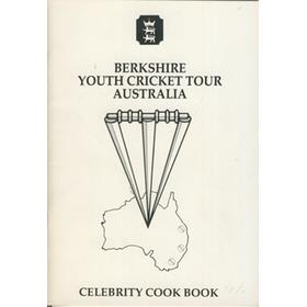 BERKSHIRE YOUTH  CRICKET ASSOCIATION (TOUR TO AUSTRALIA) 1986-87 COOK BOOK