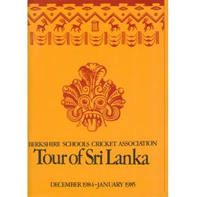 BERKSHIRE SCHOOLS CRICKET ASSOCIATION (TOUR TO SRI LANKA) 1984-85 CRICKET BROCHURE