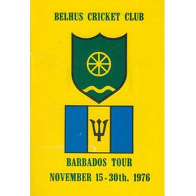 BELHUS CRICKET CLUB (TOUR TO BARBADOS) 1976 CRICKET BROCHURE