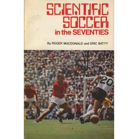 SCIENTIFIC SOCCER IN THE SEVENTIES