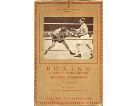 BOXING: A GUIDE TO MODERN METHODS