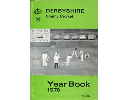 DERBYSHIRE COUNTY CRICKET YEAR BOOK 1978