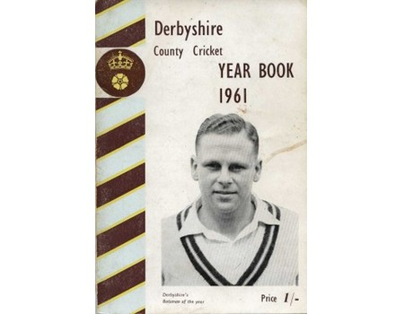 DERBYSHIRE COUNTY CRICKET YEAR BOOK 1961