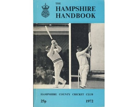 HAMPSHIRE COUNTY CRICKET CLUB ILLUSTRATED HANDBOOK 1972