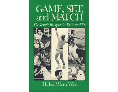 GAME, SET AND MATCH: THE TENNIS BOOM OF THE 1960S AND 70S