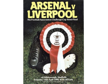 ARSENAL V LIVERPOOL 1980 (FA CUP SEMI-FINAL) FOOTBALL PROGRAMME