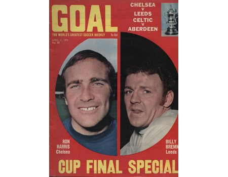 GOAL SOCCER WEEKLY CUP FINAL SPECIAL APRIL 11TH 1970