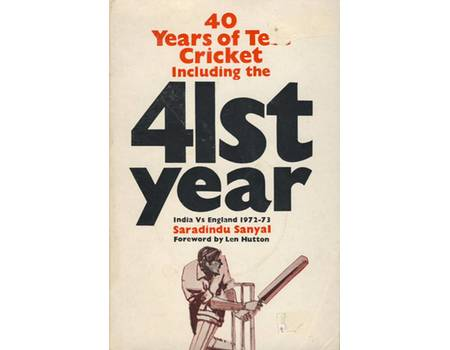 40 YEARS OF TEST CRICKET (INCLUDING 41ST YEAR) - INDIA V ENGLAND 1932-1973
