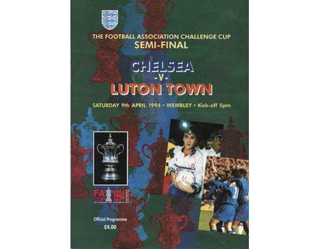 CHELSEA V LUTON TOWN 1994 (F.A. CUP SEMI-FINAL) FOOTBALL PROGRAMME