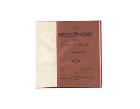 THE AUSTRALIAN CRICKET GUIDE 1926: A BOOK OF RECORDS