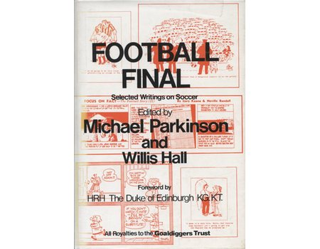 FOOTBALL FINAL: SELECTED WRITINGS ON SOCCER