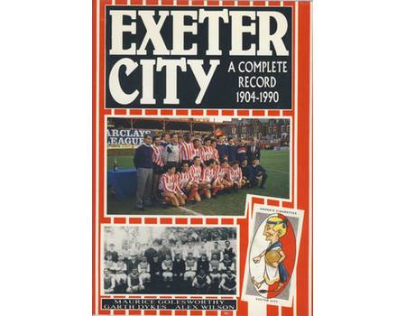 EXETER CITY: A COMPLETE RECORD 1904–1990