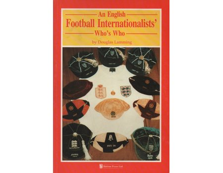 AN ENGLISH FOOTBALL INTERNATIONALISTS