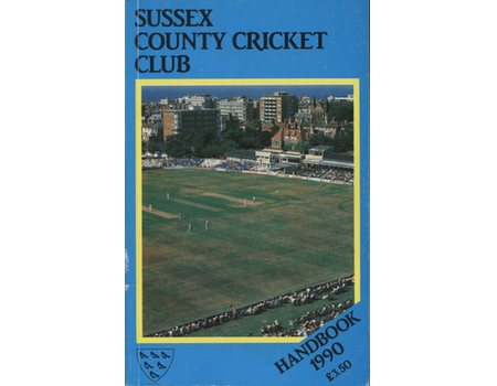 SUSSEX COUNTY CRICKET CLUB HANDBOOK 1990