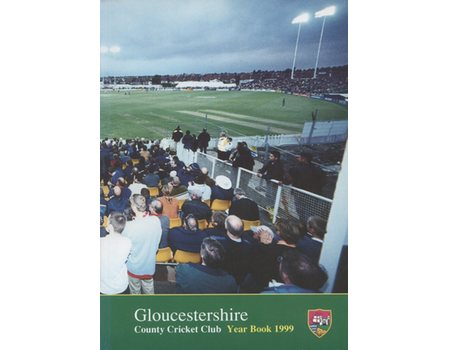 GLOUCESTERSHIRE COUNTY CRICKET CLUB  YEAR BOOK 1999