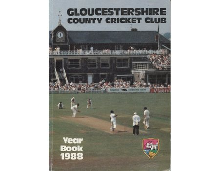 GLOUCESTERSHIRE COUNTY CRICKET CLUB  YEAR BOOK 1988