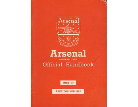 ARSENAL FOOTBALL CLUB 1967-68 OFFICIAL HANDBOOK