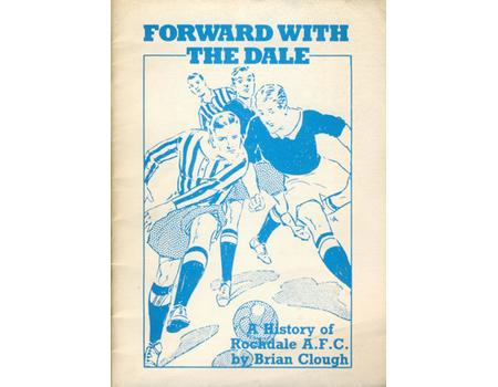 FORWARD WITH THE DALE - A HISTORY OF ROCHDALE A.F.C.