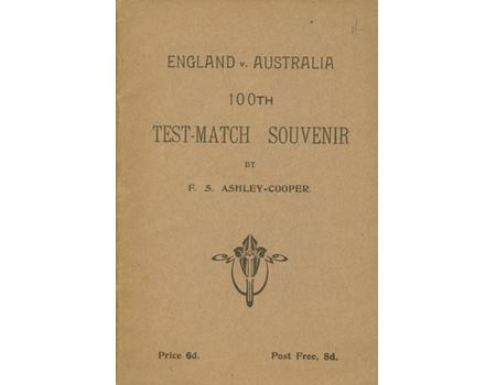 ENGLAND V AUSTRALIA 100TH TEST-MATCH SOUVENIR