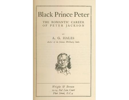 BLACK PRINCE PETER - THE ROMANTIC CAREER OF PETER JACKSON